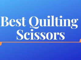 Best Quilting Scissors
