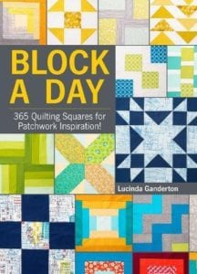 Block A Day - 365 Quilting Squares for Patchwork Inspiration!