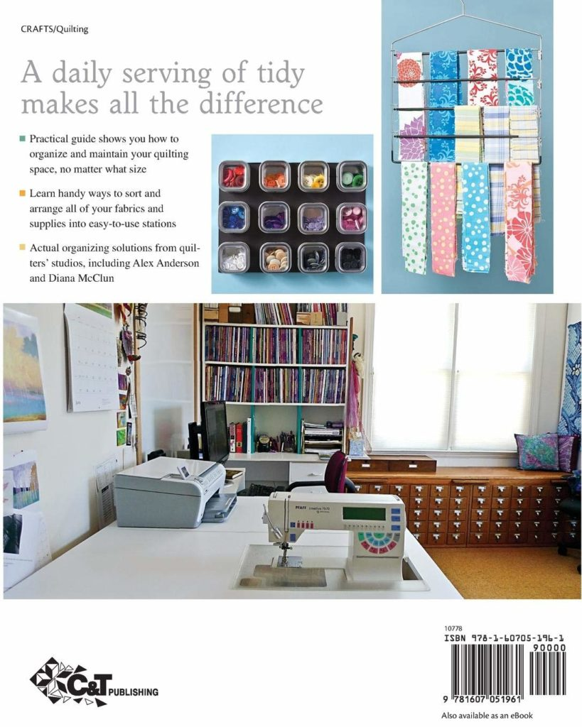Organizing Solutions for Every Quilter-An Illustrated Guide to the Space of Your Dreams