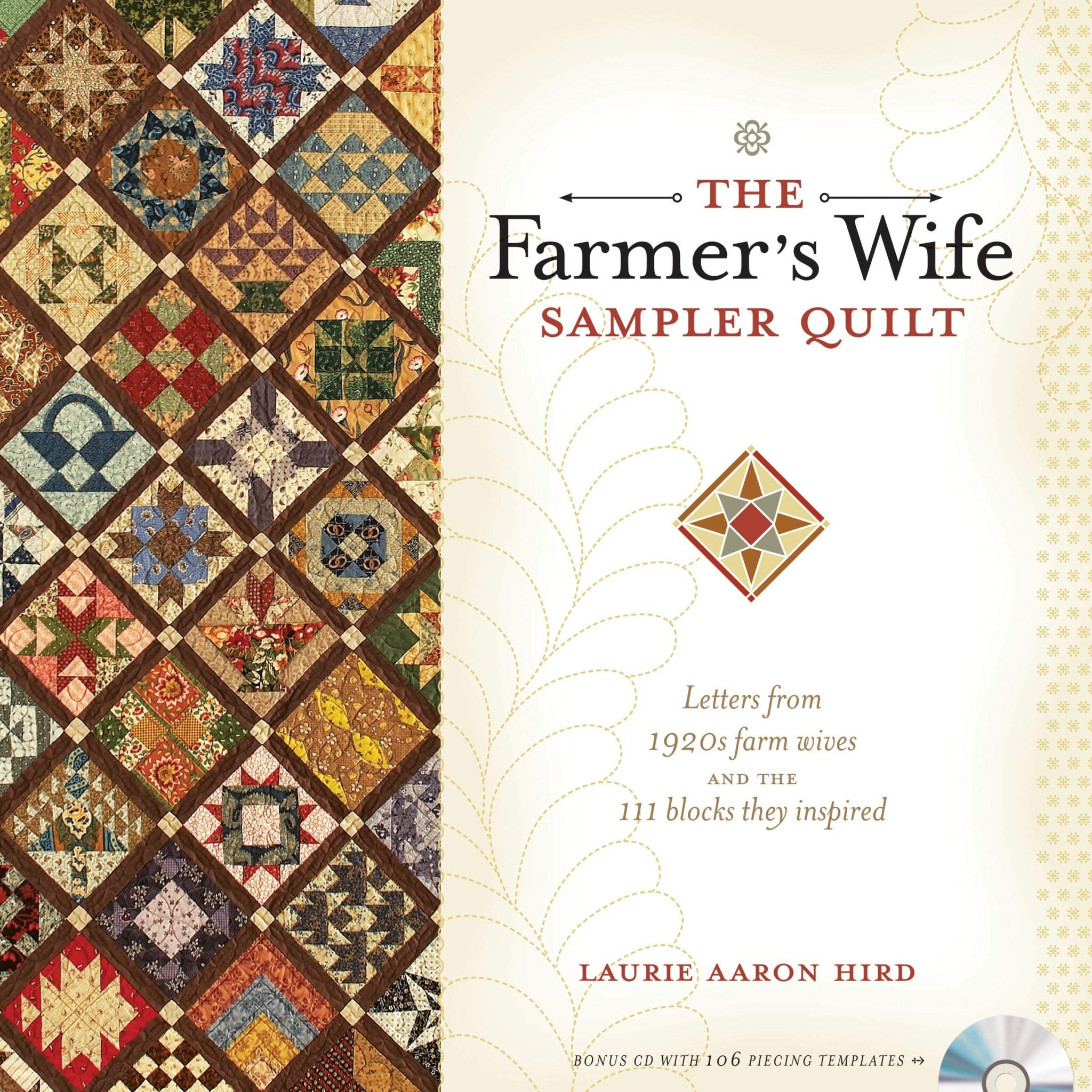 The Farmer's Wife Sampler Quilt by Laurie A Hird